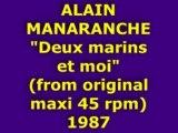 """ALAIN MANARANCHE """"Deux marins et moi"""" 1987"""