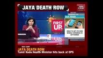 TN Health Min Attacks Panneerselvam Over Doubts On Jayalalithaa's Death