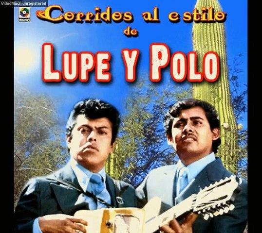Biografía de Lupe y Polo -  Leyendas de la música norteña popular de México