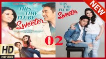 Watch This Time I'll Be Sweeter 2017 Online HD - Pinoy Tagalog