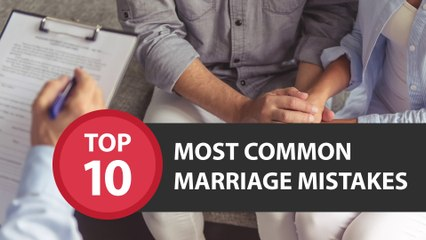 Top 10 Marriage Mistakes