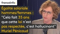 """Egalité salariale hommes/femmes : """"Cela fait 35 ans que cette loi n'est pas respectée, c'est hallucinant. A travail égal, il n'y a pas salaire égal (...) la grande différence, c'est que ce n'est plus accepté par l'opinion publique"""" - Muriel Pénicaud"""