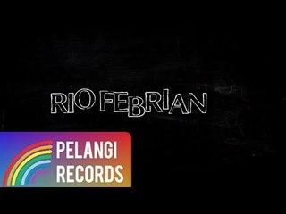 Rio Febrian - Mengerti Perasaanku (Official Lyric Video)