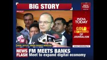 Arun Jaitley Meets Bank Chiefs ; Urges For Expansion Of Digital Banking