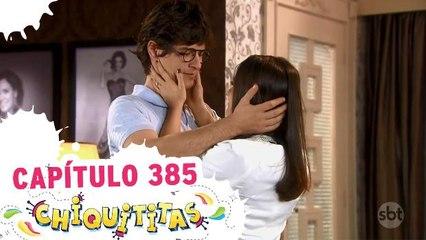 CHIQUITITAS - 05.03.18 - CAPÍTULO 385 - COMPLETO