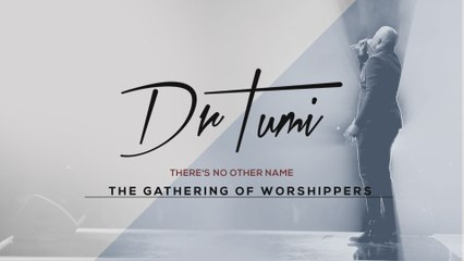 Dr Tumi - There's No Other Name