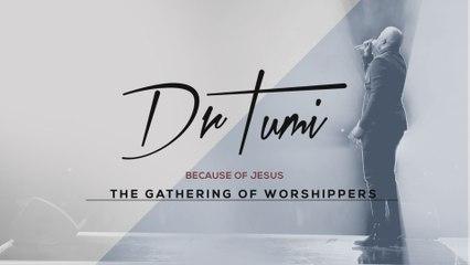 Dr Tumi - Because Of Jesus