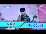 [HOT] VAV  - No doubt, 브이에이브이 - No doubt Show Music core 20160716