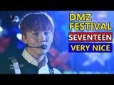 SEVENTEEN - VERY NICE, 세븐틴 - 아주 NICE 2016 DMZ Peace Concert 20160815
