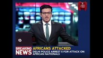 4 People Arrested In Connection With the African Attack Case