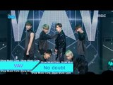 [HOT] VAV  - No doubt, 브이에이브이 - No doubt Show Music core 20160709