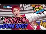 [Comeback Stage] NCT DREAM - DUNK SHOT, 엔시티 드림 - 덩크슛 Show Music core 20170211