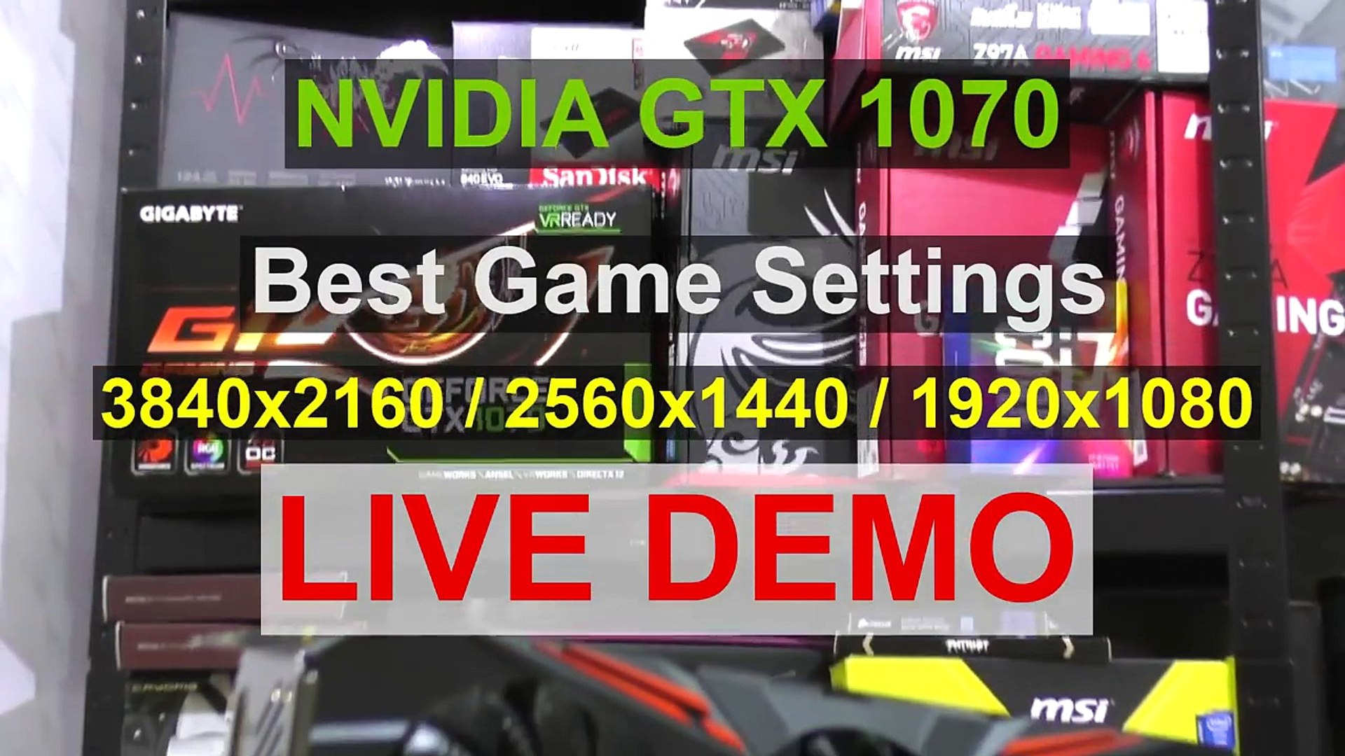 GTX 1070 - Best Game Settings (4K, 1440p, 1080p) - Live Demo