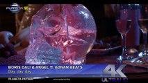 BORIS DALI & ANGEL FT. ADNAN BEATS-DAY, DAY, DAY⁄Б.Дали и Ангел ft. Adnan Beats-Дай, дай, дай, 2018