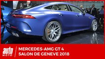 SALON DE GENEVE 2018 - Mercedes-AMG GT 4 : Panamera, prends garde à toi