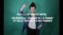 Les 7 différences entre la Journée des droits des femmes et la Journée de la femme