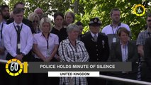 In 60 Seconds: Police Holds Minute Of Silence In The U.K.
