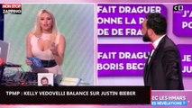 TPMP : Justin Bieber goujat ? Kelly Vedovelli balance ! (vidéo)