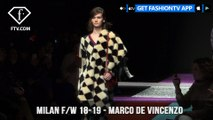Milan Fashion Week Fall/Winter 18-19 - Marco de Vincenzo | FashionTV | FTV