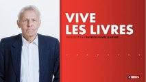 Vive les Livres ! du 16/02/2018 - Vive les Livres ! du 16/02/2018
