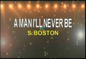 Boston A Man I'll Never Be Karaoke Version