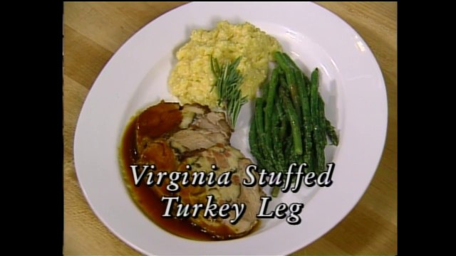 Virginia Stuffed Turkey Leg with Jimmy Sneed (In Julia's Kitchen with Master Chefs)