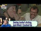 [Jack Black X MUDO] When Seeing Junha's Acting, Jack Cracks Up 20170812
