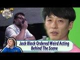 [Jack Black X MUDO] Jack Black Ordered Weird Acting Behind The Scene 20170812