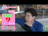 [We got Married4] 우리 결혼했어요 - Eric Nam, song only for Solar 20160709