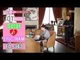 [We got Married4] 우리 결혼했어요 - Eric Nam  ♥  Solar have luxury lunch in dubai! 20161015
