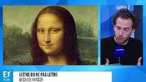 Chère Mona Lisa, tout le monde Louvre et on ne laisse que Mona s'taire !