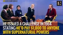 This Man Offered $1,000,000 to Anyone With Magical Powers
