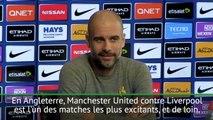 "30e j. - Guardiola : ""Nous allons regarder United-Liverpool, bien sûr !"""