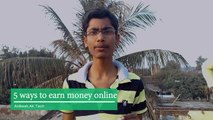 [Hindi] 5 ways to earn money online -100% Confirmed Earning - How to earn Online