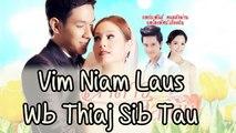 Vim Niam Laus Wb Thiaj Sib Tau {JSS} Part 1 [2/5] (Hmong Dubb)