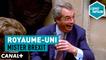 Royaume-Uni : Mister Brexit - L'Effet Papillon - CANAL+