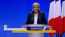 """Marine Le Pen propose le nom de """"Rassemblement national"""" pour remplacer celui du Front national."""