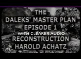 Doctor Who The Daleks Master Plan Episode 1 Harold Achatz Recon with Clearer Audio