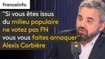 """""""Si vous êtes issus du milieu populaire ne votez pas FN vous vous faites arnaquer"""" prévient Alexis Corbière : """"ils ont beau faire du bruit avec leur bouche, sur le terrain social, ils ne sont pas là"""""""
