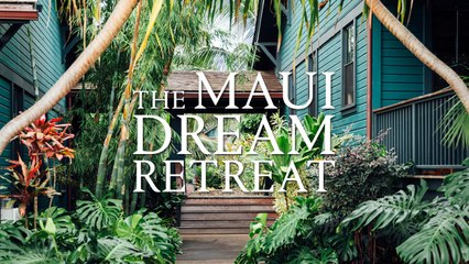 2018 Maui Dream Retreat - BOOK NOW!