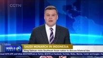 Saudi Arabia's King Salman visits Indonesia to discuss bilateral ties