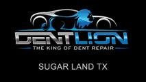 PDR   Paintless Dent Repair   Sugar Land TX   Dent Lion