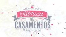 Segunda temporada da Fábrica de Casamentos estreia no próximo sábado