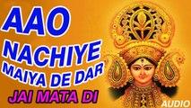 Ravi - Aao Nachiye Maiya De Dar - Jai Mata Di