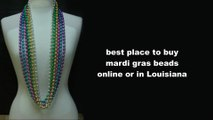 Buy Mardi Gras Beads Online | Mardi Gras Beads & Supply Store(337-230-4444)