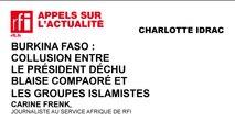 Burkina Faso : collusion entre le président déchu Blaise Compaoré et les groupes islamistes ?