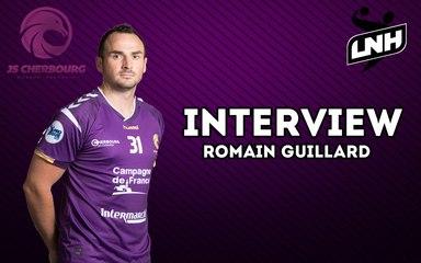 L'interview avec Romain GUILLARD