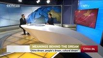 China dream, peoples dream,cultural dream