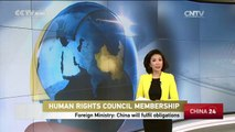 China to fulfill obligations as UN Human Rights Council member