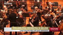 Philadelphia Orchestra In Beijing: Lang Lang electrifies with guest appearance